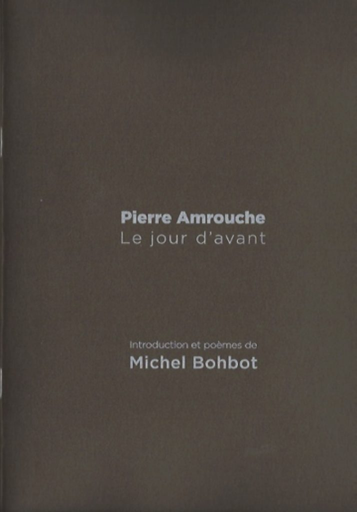 Le Jour d'Avant . Pierre Amrouche
